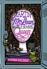 Martin McLean, Middle School Queen Cover Image