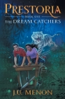 The Dream Catchers: PRESTORIA Series Book 1 Cover Image