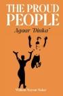 THE PROUD PEOPLE Agaar