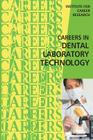 Careers in Dental Laboratory Technology Cover Image