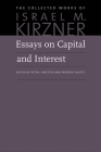 Essays on Capital and Interest: An Austrian Perspective (Collected Works of Israel M. Kirzner #3) Cover Image