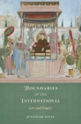 Boundaries of the International: Law and Empire Cover Image