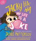 Jacky Ha-Ha: My Life Is a Joke Lib/E Cover Image