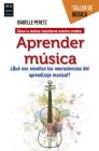 Aprender música: ¿Qué nos enseñan las neurociencias del aprendizaje musical? (Taller de Música) Cover Image