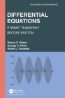 Differential Equations: A Maple(TM) Supplement (Textbooks in Mathematics) Cover Image