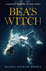 Bea's Witch: A Ghostly Coming-Of-Age Story Cover Image