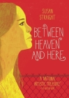 Between Heaven and Here Cover Image