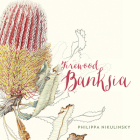 Firewood Banksia Cover Image