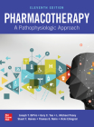 Pharmacotherapy: A Pathophysiologic Approach, Eleventh Edition Cover Image