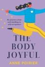 The Body Joyful  Cover Image
