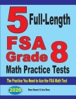 5 Full-Length FSA Grade 8 Math Practice Tests: The Practice You Need to Ace the FSA Math Test Cover Image