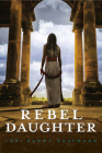 Rebel Daughter Cover Image