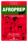 Afroprep Now!: 7 Steps to Surviving Climate Change, Disasters and Racists in a World That's Trying to Kill You Cover Image