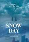 Snow Day: Lessons in Leadership and Resilience from Crisis & Mass Casualty Events Cover Image