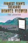 Forrest Fenn's Treasure Remote Viewed: The Location Cover Image