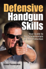 Defensive Handgun Skills: Your Guide to Fundamentals for Self-Protection Cover Image