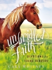 Unbridled Faith Devotions for Young Readers Cover Image