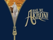 Hail We Akron!: The Third Fifty Years of the University of Akron, 1970 to 2020 Cover Image