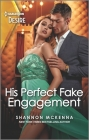 His Perfect Fake Engagement: A Bad Boy Opposites Attract Romance Cover Image