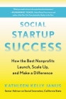 Social Startup Success: How the Best Nonprofits Launch, Scale Up, and Make a Difference Cover Image