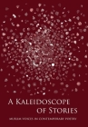 A Kaleidoscope of Stories: Muslim Voices in Contemporary Poetry Cover Image