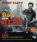 Bobby Flay's Boy Gets Grill: Bobby Flay's Boy Gets Grill Cover Image
