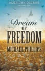 Dream of Freedom (American Dreams #1) Cover Image