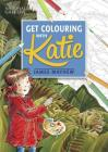 Katie: Get Colouring with Katie: A National Gallery Book Cover Image