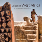 Villages of West Africa: An Intimate Journey Across Time Cover Image
