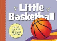 Little Basketball Boardbook (Little Sports) Cover Image