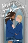 Never Kiss Your Roommate Cover Image
