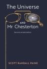 The Universe and Mr. Chesterton (Second, revised edition) Cover Image