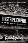Pinstripe Empire: The New York Yankees from Before the Babe to After the Boss Cover Image