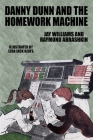 Danny Dunn and the Homework Machine: Danny Dunn #3 Cover Image