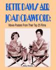 Bette Davis and Joan Crawford: Movie Posters From Their Top 25 Films Cover Image