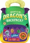 What's in Dragon's Backpack?: A Lift-the-Flap Book Cover Image