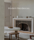 Modern Residences: Inspired Interiors for Contemporary Houses Cover Image