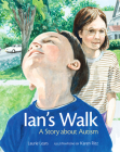 Ian's Walk: A Story about Autism Cover Image