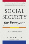Social Security for Everyone: 2021-2022 Edition Cover Image