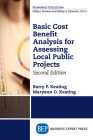 Basic Cost Benefit Analysis for Assessing Local Public Projects, Second Edition Cover Image