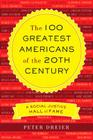 The 100 Greatest Americans of the 20th Century: A Social Justice Hall of Fame Cover Image
