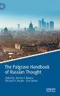 The Palgrave Handbook of Russian Thought Cover Image