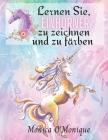 Lernen Sie, Einhörner zu zeichnen und zu färben: Aktivitätenbuch Geeignet für Kinder ab 4 Jahren, Jungen und Mädchen und Kindergartenkinder, die magis Cover Image