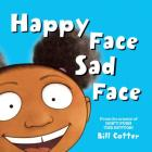 Happy Face / Sad Face: All Kinds of Child Faces! Cover Image