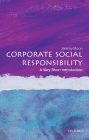 Corporate Social Responsibility: A Very Short Introduction (Very Short Introductions) Cover Image