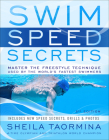 Swim Speed Secrets: Master the Freestyle Technique Used by the World's Fastest Swimmers Cover Image