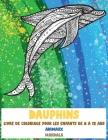Livre de coloriage pour les enfants de 8 à 12 ans - Mandala - Animaux - Dauphins Cover Image