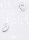Cally Spooner: On False Tears Cover Image