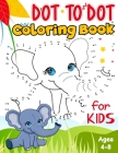 Dot to Dot and Coloring Book for Kids Ages 4-8: A Children's Dot to Dot to Drawing and Coloring Pages for Kids Ages 3, 4, 5, 6, 7, 8 - Funny Cute Conn Cover Image