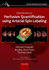 Introduction to Perfusion Quantification Using Arterial Spin Labelling Cover Image